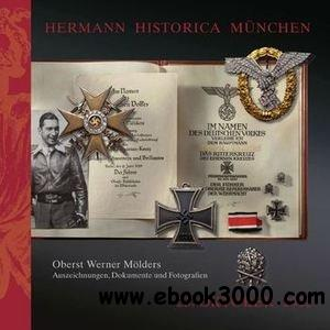 Oberst Werner Molders: Insignia, Documents and Photographs free download