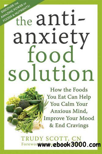 The Antianxiety Food Solution free download