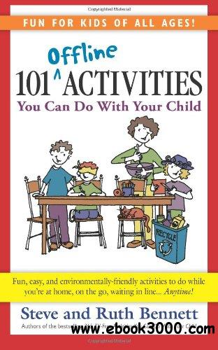 101 Offline Activities You Can Do With Your Child free download
