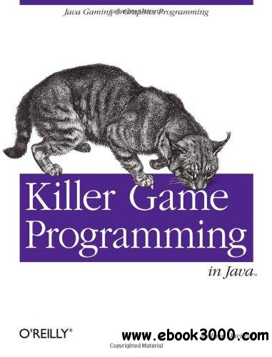 Killer Game Programming in Java free download
