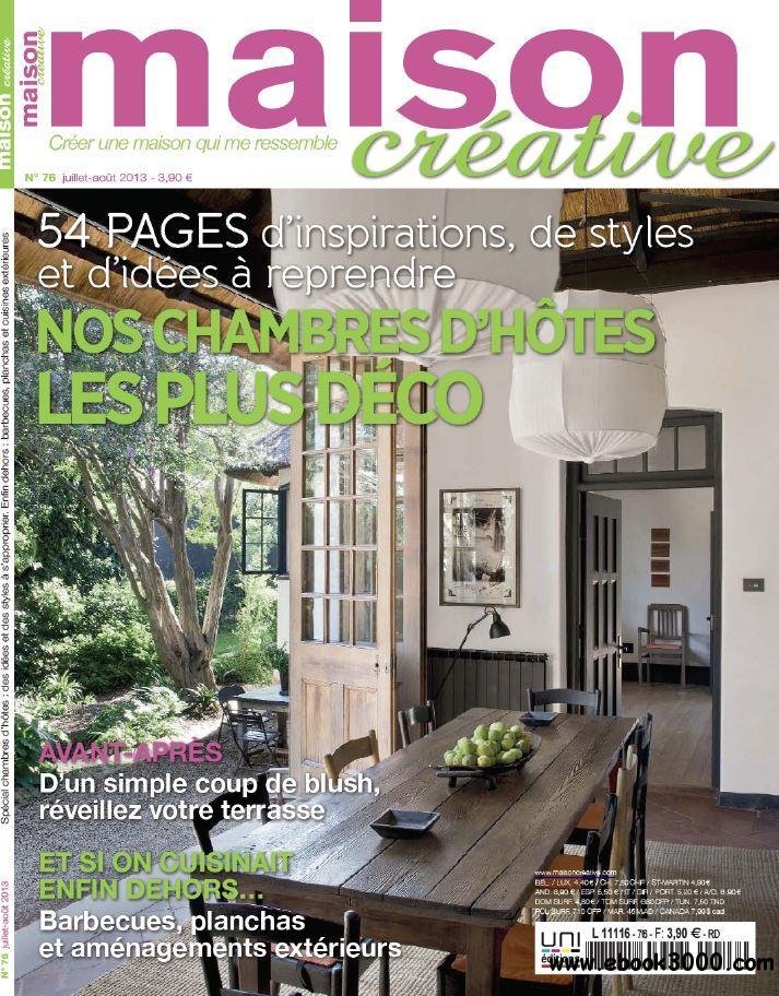 Maison Creative N 76 - Juillet-Aout 2013 free download
