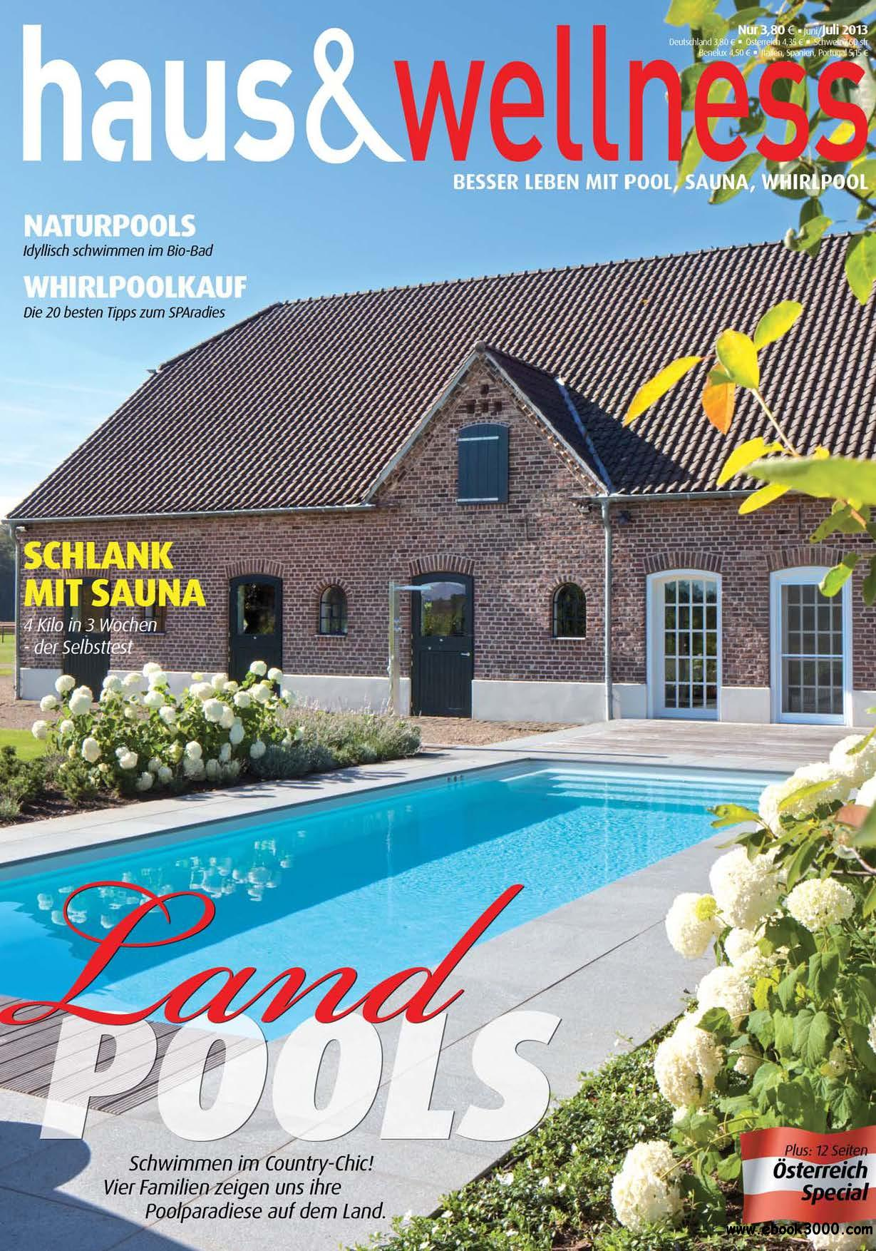 haus & wellness - Magazin fr Schwimmbad & Wellness Juni/Juli 03/2013 free download