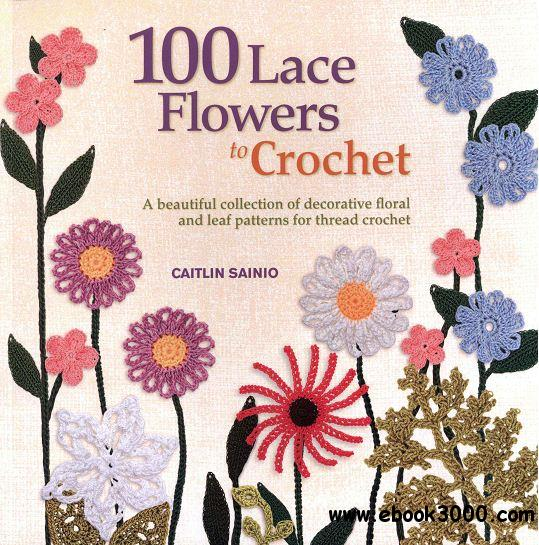 100 Lace Flowers to Crochet free download