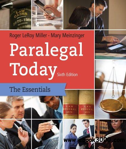 Paralegal Today: The Essentials, 6th edition free download