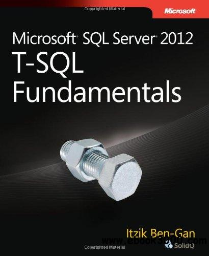 Microsoft SQL Server 2012 T-SQL Fundamentals free download