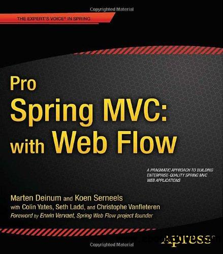 Pro Spring MVC with Web Flow free download