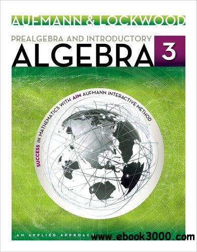 Prealgebra and Introductory Algebra: An Applied Approach, 3rd edition free download