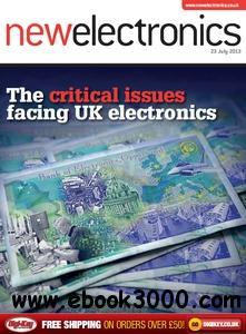 New Electronics - 23 July 2013 free download