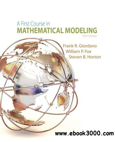 A First Course in Mathematical Modeling, 5th edition free download