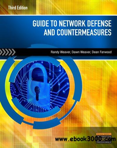 Guide to Network Defense and Countermeasures, 3 edition free download