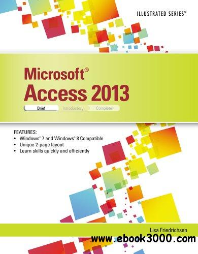 access 2013 textbook Learn-by-doing: microsoft access 2013 is one of five titles in the learn-by-doing: this textbook uses school and workplace themed lessons to introduce students to the powerful tools and features of microsoft access 2013.