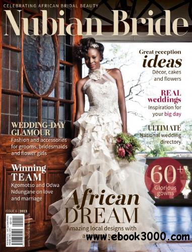Nubian Bride - Issue 6, 2013 free download