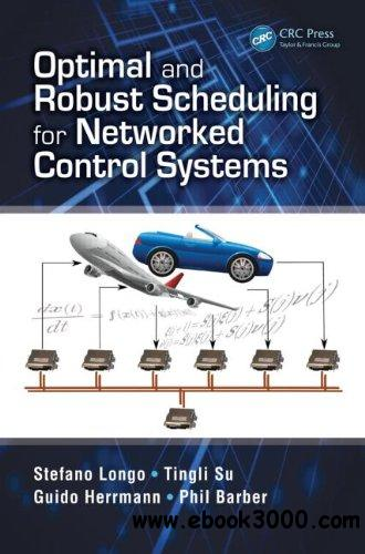 Optimal and Robust Scheduling for Networked Control Systems free download