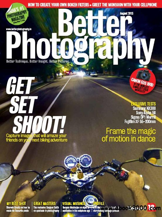 Better Photography - August 2013 free download