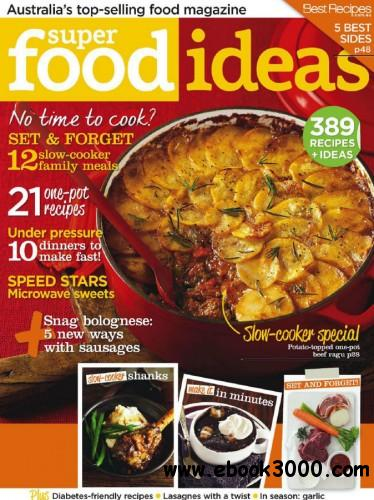Super Food Ideas - August 2013 free download