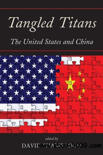 Tangled Titans: The United States and China download dree