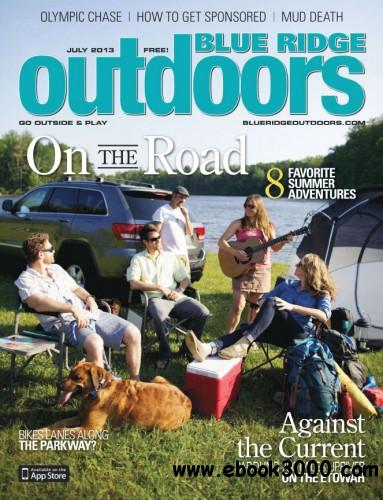 Blue Ridge Outdoors - July 2013 free download