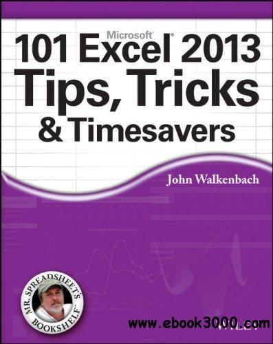 101 Excel 2013 Tips, Tricks and Timesavers free download
