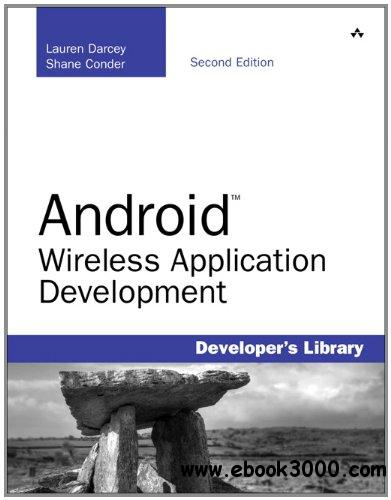 Android Wireless Application Development, 2nd Edition free download