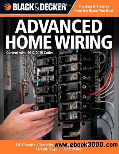 Black & Decker Advanced Home Wiring (3rd Edition) free download