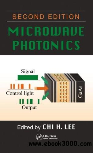 Microwave Photonics, Second Edition download dree
