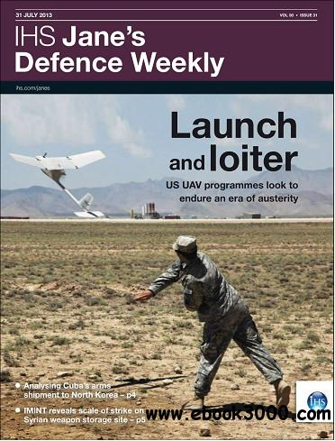 Jane's Defence Weekly Magazine July 31, 2013 free download