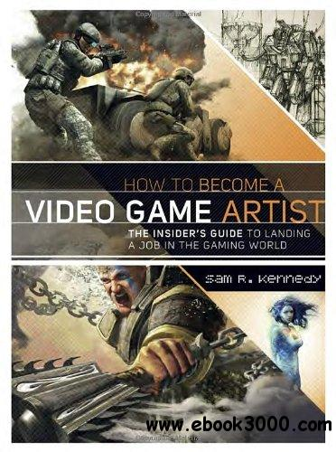 How to Become a Video Game Artist download dree