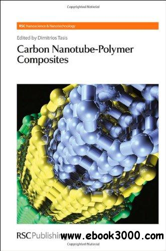 Carbon Nanotube-Polymer Composites (RSC Nanoscience & Nanotechnology) download dree