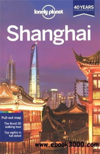 Lonely Planet Shanghai (Travel Guide) free download