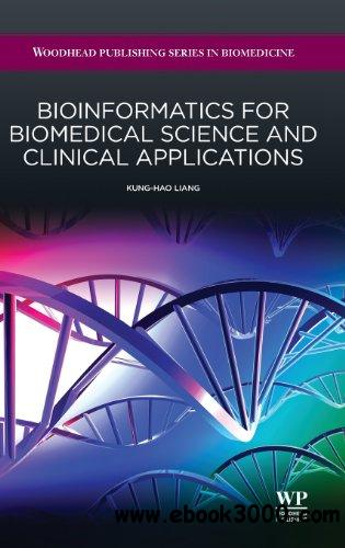 Bioinformatics for biomedical science and clinical applications free download