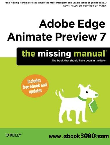 Adobe Edge Animate Preview 7: The Missing Manual free download