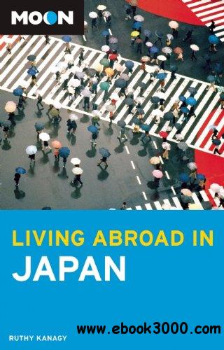 Moon Living Abroad in Japan free download