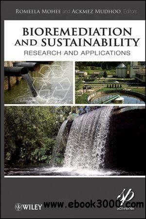 Bioremediation and Sustainability: Research and Applications free download