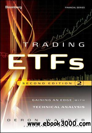 Trading ETFs: Gaining an Edge with Technical Analysis, 2 edition free download