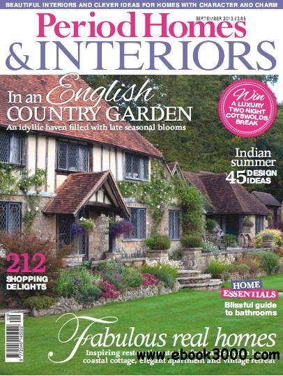 Period Homes & Interiors Magazine September 2013 free download