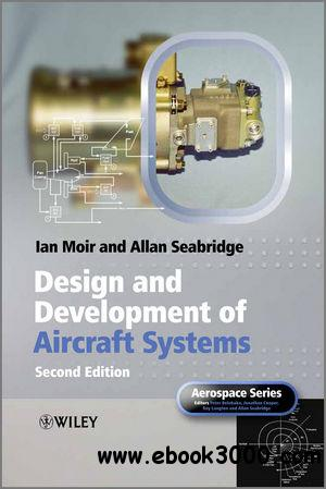 Design and Development of Aircraft Systems free download