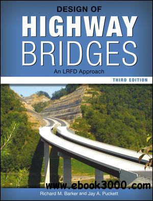 Design of Highway Bridges: An LRFD Approach, 3 edition free download
