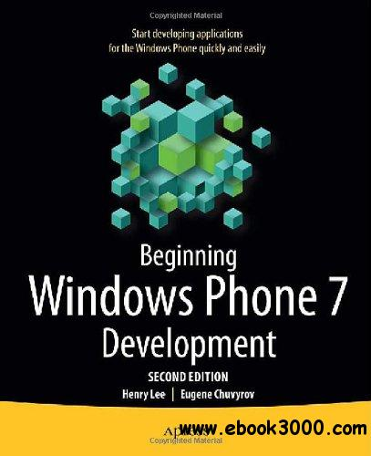 Beginning Windows Phone 7 Development, 2nd Edition free download