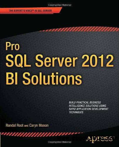 Pro SQL Server 2012 BI Solutions free download