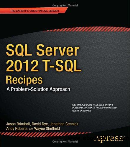 SQL Server 2012 T-SQL Recipes, 3rd Edition free download