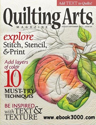Quilting Arts - Issue 64, August/September 2013 free download