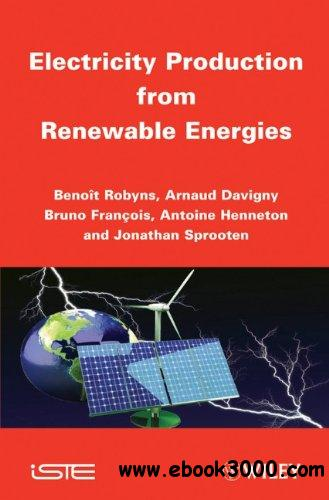 Electricity Production from Renewables Energies free download