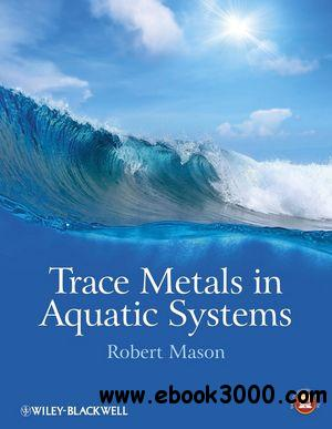Trace Metals in Aquatic Systems free download
