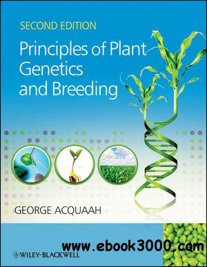 Principles of Plant Genetics and Breeding free download