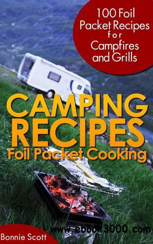 Camping Recipes: Foil Packet Cooking free download