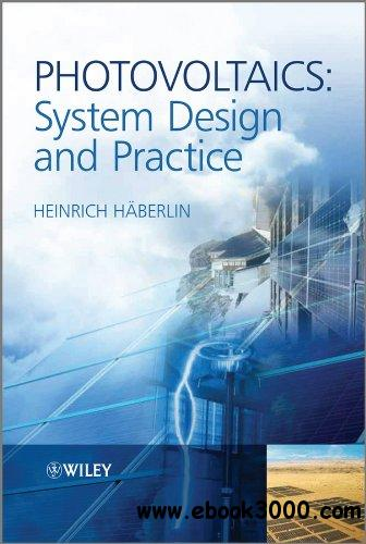 Photovoltaics System Design and Practice free download