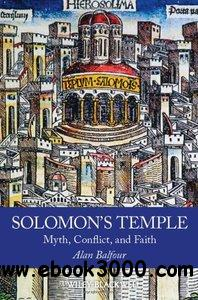 Solomon's Temple: Myth, Conflict, and Faith free download