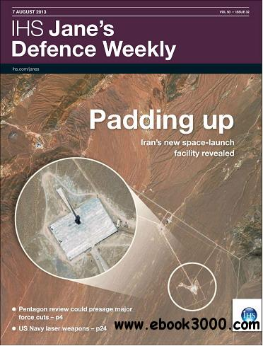 Jane's Defence Weekly Magazine August 07, 2013 free download