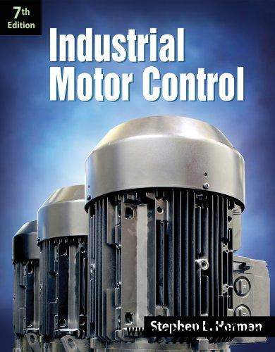 Industrial Motor Control (7th Edition) free download