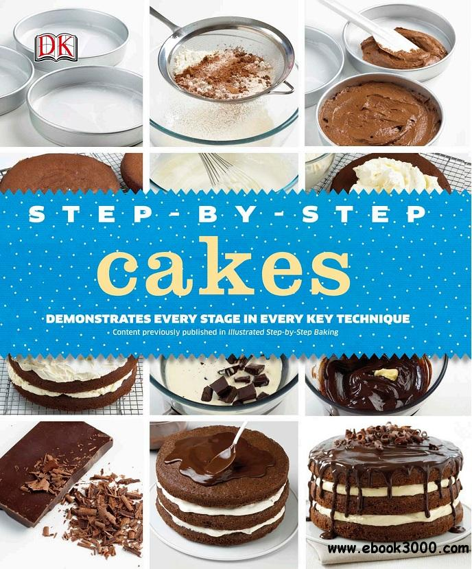 Step-By-Step Cakes free download